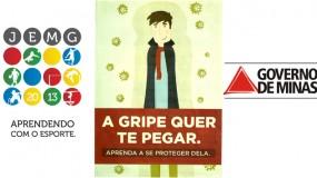 Campanha de prevenção à influenza nos Jogos Escolares de Minas Gerais 2013.