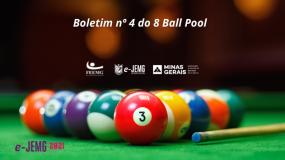 8 Ball Pool e-JEMG/2021: Confira a publicação do Boletim nº 4.