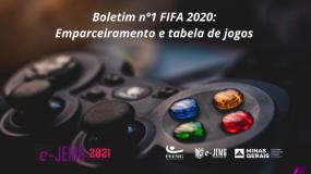 e-JEMG/2021 : já está disponível o Boletim nº1 da competição de FIFA 20.