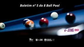 8 Ball Pool e-JEMG/2021: Confira a publicação do Boletim nº 5.
