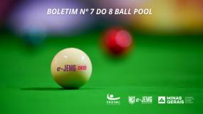 8 Ball Pool e-JEMG/2021: Confira a publicação do Boletim nº 7.