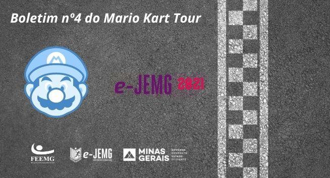 e-JEMG/2021: Boletim nº 4 da Competição de Mario Kart Tour já está disponível.